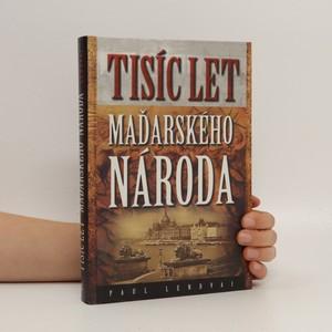 náhled knihy - Tisíc let maďarského národa
