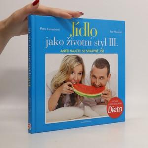 náhled knihy - Jídlo jako životní styl III.