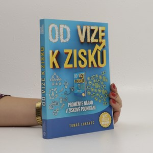 náhled knihy - Od vize k zisku : proměňte nápad v ziskové podnikání!