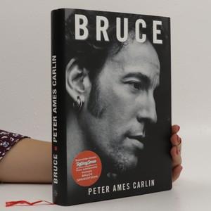 náhled knihy - Bruce : život Bruce Springsteena