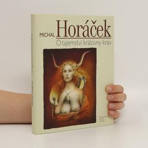 náhled knihy - O tajemství královny krav : 52 esejů