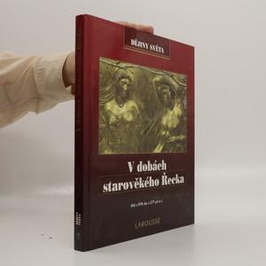 náhled knihy - V dobách starověkého Řecka : od r. 970 do r. 277 př.n.l.