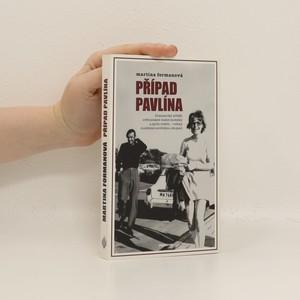 náhled knihy - Případ Pavlína : dramatický příběh světoznámé české modelky a jejích rodičů - rodiny rozdělené sovětskou okupací