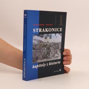 náhled knihy - Strakonice : vlastivědný sborník, díl 1 : kapitoly z historie