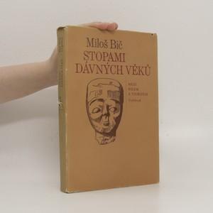 náhled knihy - Stopami dávných věků : mezi Nilem a Tigridem