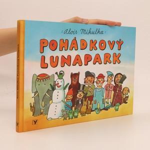 náhled knihy - Pohádkový lunapark