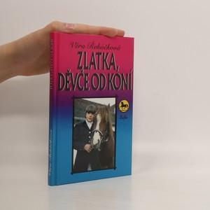 náhled knihy - Zlatka, děvče od koní