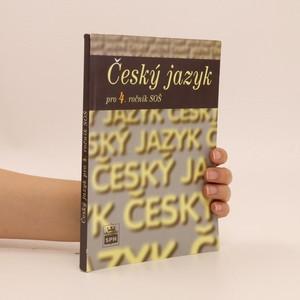 náhled knihy - Český jazyk pro 4. ročník středních odborných škol
