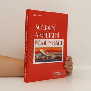 náhled knihy - Sociální a mediální komunikace
