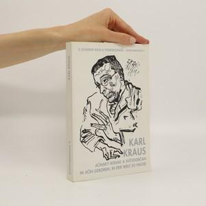 náhled knihy - Karl Kraus : jičínský rodák a světoobčan. Sborník referátů z mezinárodní konference. Supplementum 9