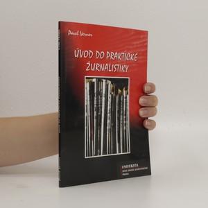 náhled knihy - Úvod do praktické žurnalistiky