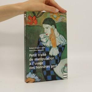 náhled knihy - Petit traité de manipulation à l'usage des honnêtes gens