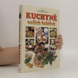 náhled knihy - Kuchyně našich babiček. Recepty naší rodiny. 11. ročník
