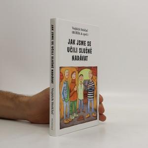 náhled knihy - Jak jsme se učili slušně nadávat : Bořík & spol.