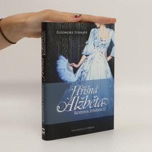 náhled knihy - Hříšná Alžběta. Rodina d'Arsaců