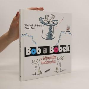 náhled knihy - Bob a Bobek v létajícím klobouku