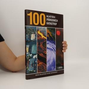 náhled knihy - 100 největších přírodních katastrof