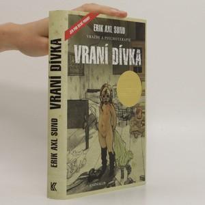 náhled knihy - Slabost Victorie Bergmanové. 1. díl. Vraní dívka