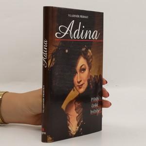 náhled knihy - Adina : příběh české hvězdy