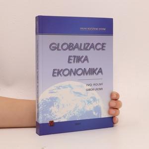 náhled knihy - Globalizace, etika, ekonomika
