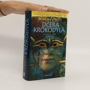 náhled knihy - Dcera krokodýla : Ptolemaiovský kvartet 2