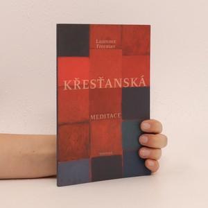 náhled knihy - Křesťanská meditace
