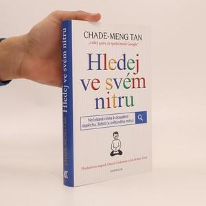 náhled knihy - Hledej ve svém nitru : nečekaná cesta k dosažení úspěchu, štěstí (a světového míru)
