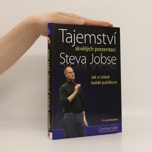 náhled knihy - Tajemství skvělých prezentací Steva Jobse : jak si získat každé publikum
