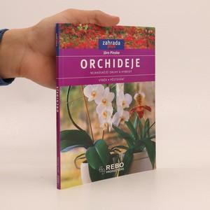 náhled knihy - Orchideje. Nejkrásnější druhy a hybridy. Výběr, pěstování