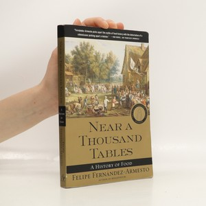náhled knihy - Near a thousand tables : a history of food
