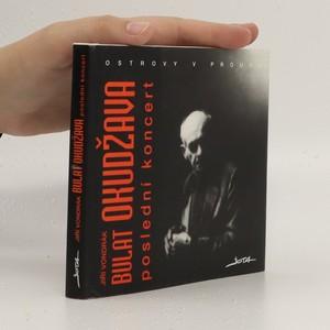 náhled knihy - Bulat Okudžava : poslední koncert