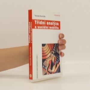 náhled knihy - Třídní analýza a sociální mobilita