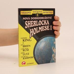 náhled knihy - Nová dobrodružství Sherlocka Holmese 1