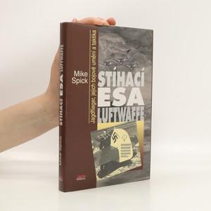 náhled knihy - Stíhací esa Luftwaffe : Jagdflieger, jejich bojové umění a taktika