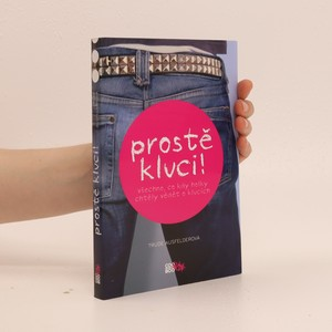 náhled knihy - Prostě kluci! : všechno, co kdy holky chtěly vědět o klucích