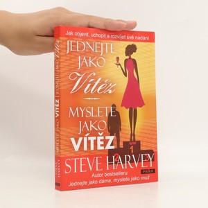náhled knihy - Jednejte jako vítěz, myslete jako vítěz : jak objevit, uchopit a rozvíjet své nadání