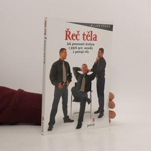 náhled knihy - Řeč těla : jak porozumět druhým z jejich gest, mimiky a postojů těla