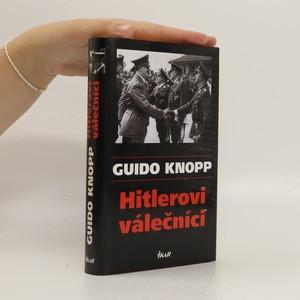 náhled knihy - Hitlerovi válečníci