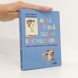 náhled knihy - Malá dětská slovní encyklopedie : když se někdy děti ptají, co ta slova znamenají