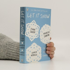 náhled knihy - Let It Snow : Three Holiday Romances