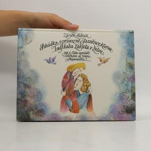náhled knihy - Pohádka o princezně Jasněnce, kterou Luftbaba zaklela v želvu, jak ji Olda vyprávěl Aničkám ve filmu Akumulátor 1
