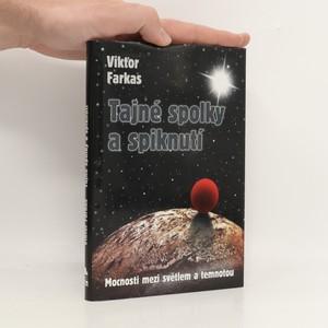 náhled knihy - Tajné spolky a spiknutí : mocnosti mezi světlem a temnotou