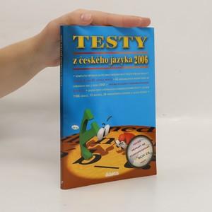 náhled knihy - Testy z českého jazyka 2006