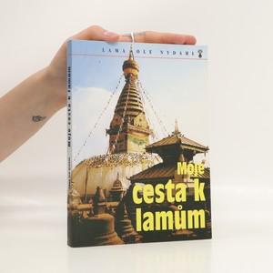 náhled knihy - Moje cesta k lamům : buddhové střechy světa