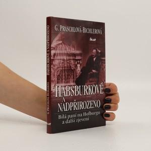 náhled knihy - Habsburkové a nadpřirozeno