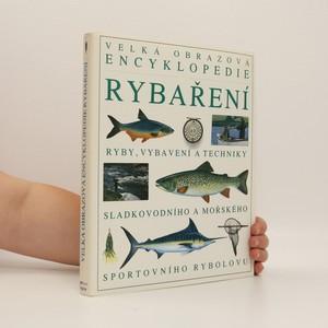 náhled knihy - Velká obrazová encyklopedie rybaření