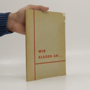 náhled knihy - Wir klagen an...
