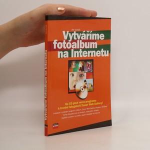 náhled knihy - Vytváříme fotoalbum na Internetu