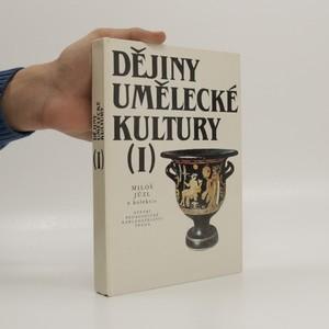 náhled knihy - Dějiny umělecké kultury. 1. díl