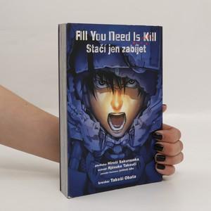 náhled knihy - All you need is kill = Stačí jen zabíjet